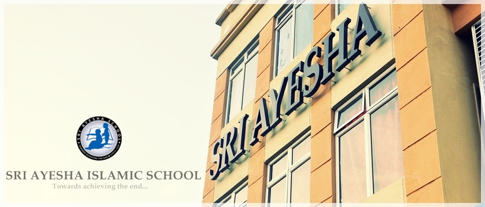 SRI AYESHA ISLAMIC SCHOOL